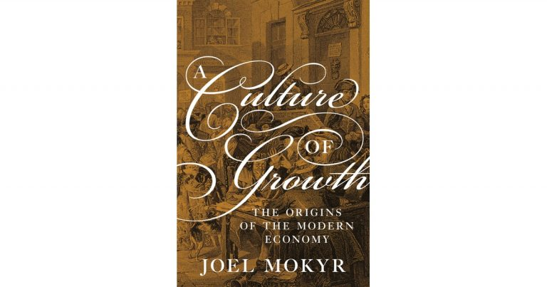 Book Review: A Culture of Growth: The Origins of the Modern Economy